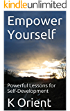 Empower Yourself: Powerful Lessons for Self-Development