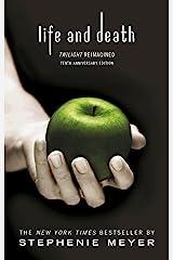Twilight Tenth Anniversary/Life and Death Dual Edition: Twilight Reimagined (Twilight Saga) Kindle Edition