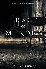 A Trace of Murder (A Keri Locke Mystery--Book #2) Kindle Edition