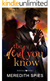 The Devil You Know (Bedeviled Book 1)