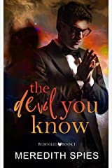 The Devil You Know (Bedeviled Book 1) Kindle Edition