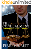 The Concealment (Monroe T. Lovett Legal Thriller Series Book 2)