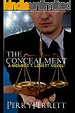 The Concealment (Monroe T. Lovett Legal Thriller Series Book 2)