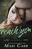 Reach You (Second Chances Book 5)