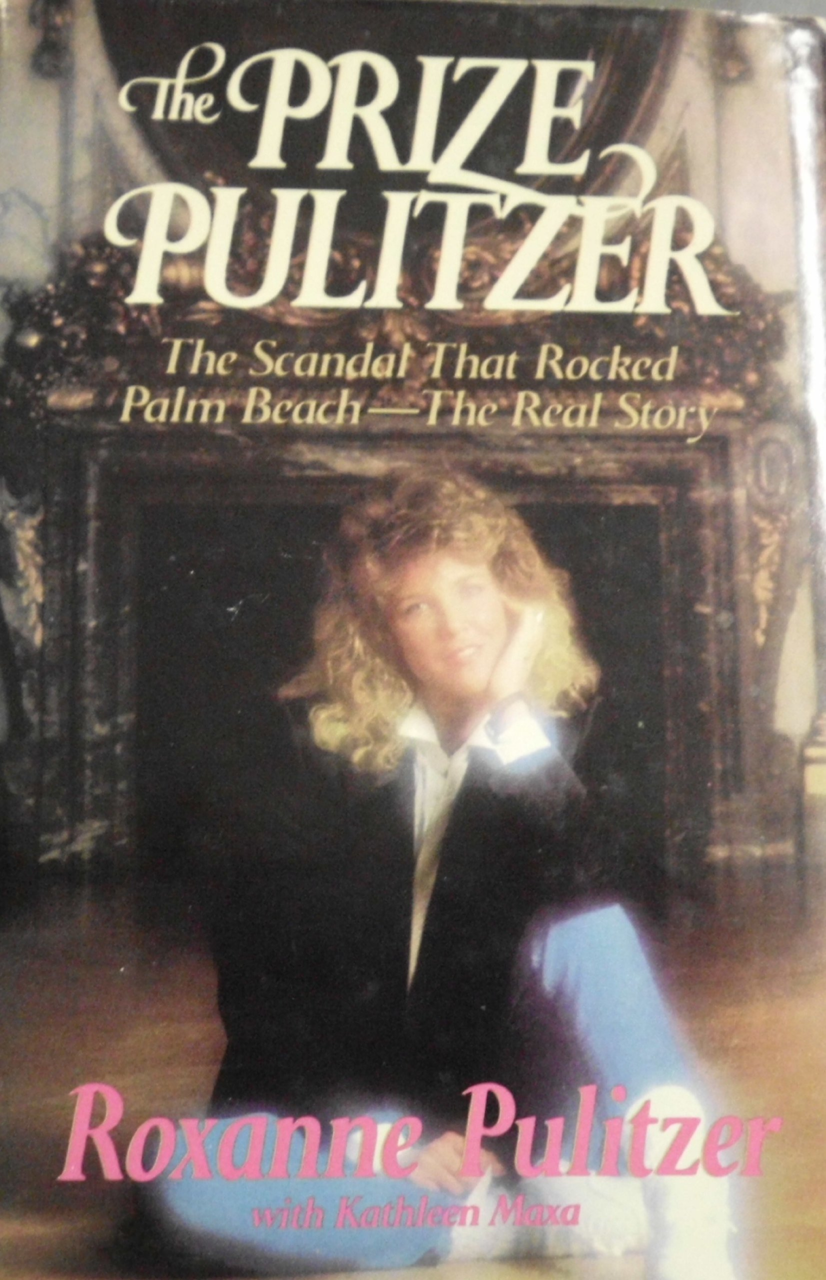 dc2c92716a The Prize Pulitzer  Roxanne Pulitzer  9780394557618  Amazon.com  Books