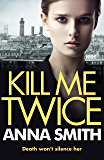 Kill Me Twice: Rosie Gilmour 7