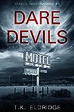 Daredevils (Hughes Investigations #0.5)