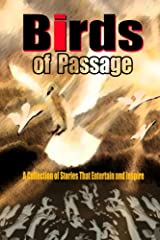 Birds of Passage Kindle Edition