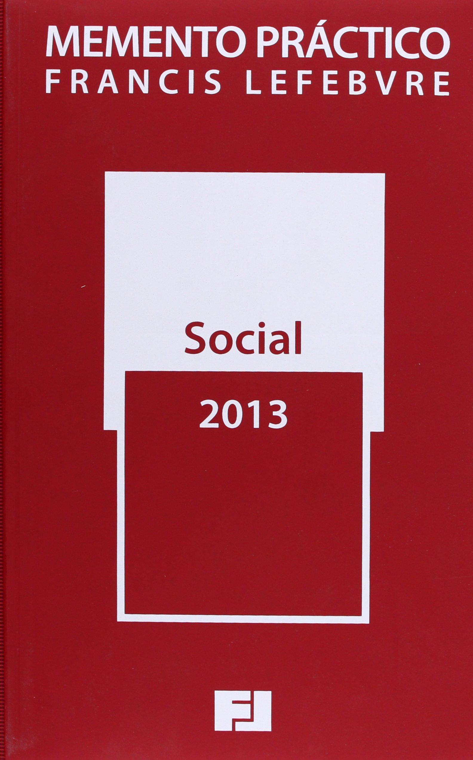 Memento Práctico Social 2013 (Mementos Practicos): Amazon.es: Francis  Lefebvre: Libros