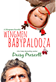 Wingmen Babypalooza (English Edition)