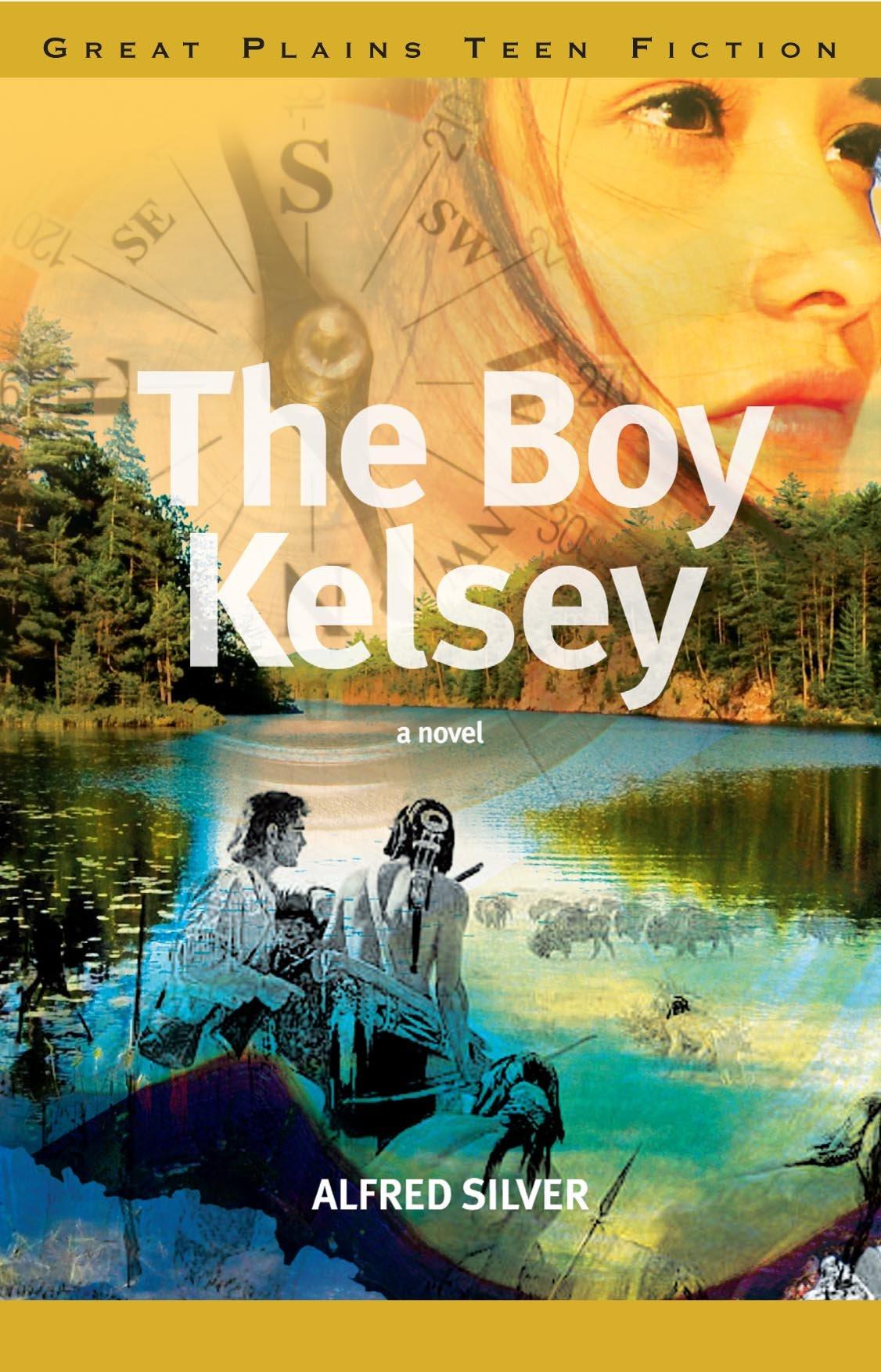 The Boy Kelsey (Great Plains Teen Fiction) pdf