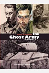 Artists of Deception: The Ghost Army of World War II Perfect Paperback