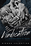 Vindication: A Motorcycle Club Romance (Black Dogs MC Book 3)