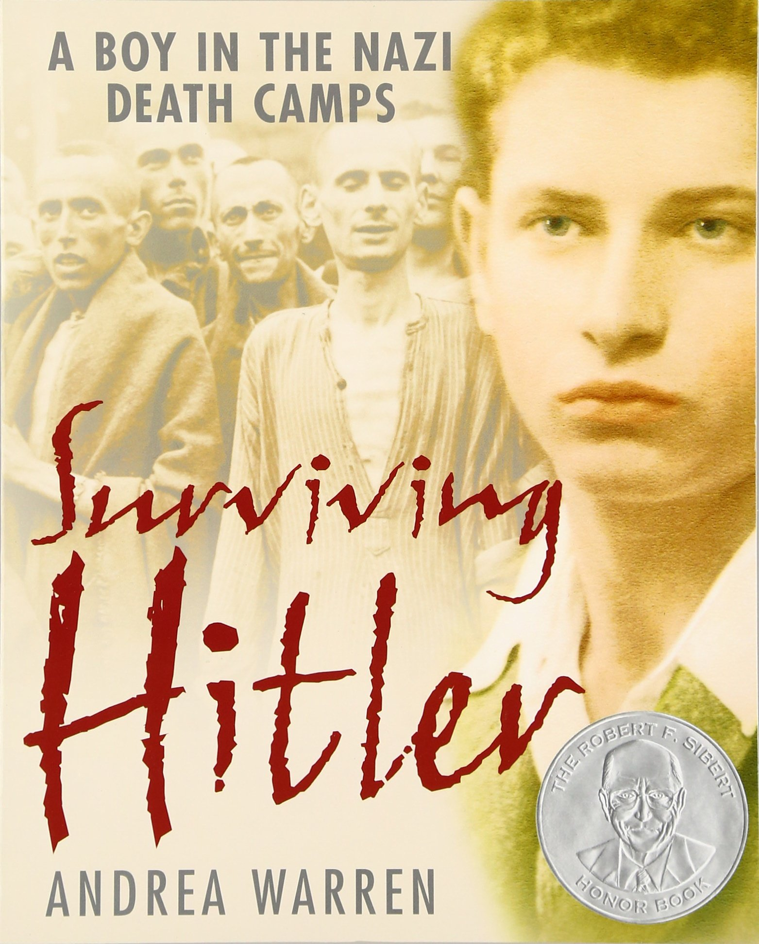 surviving hitler a boy in the nazi death camps andrea warren surviving hitler a boy in the nazi death camps andrea warren 9780060007676 com books