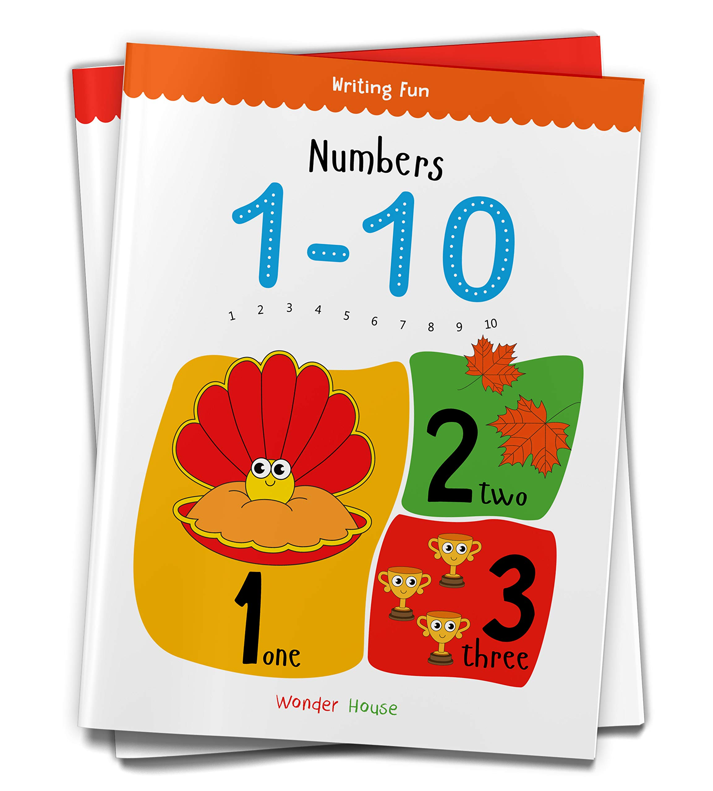 Numbers 1 – 10: Write and Practice Numbers 1 to 10 (Writing Fun)