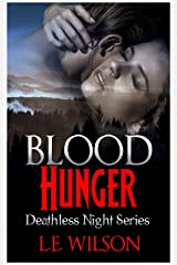 Blood Hunger (Deathless Night Series Book 1) Kindle Edition
