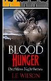 Blood Hunger (Deathless Night Series Book 1)
