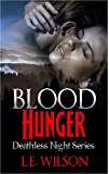Blood Hunger (Deathless Night Series Book 1)
