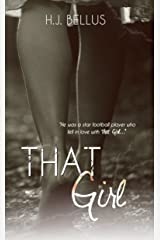 That Girl (That Girl Series Book 1) Kindle Edition