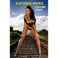 Exposed Wives Volume Eight: Swinging Wives (English Edition)
