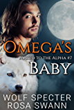 Omega's Baby (Mated to the Alpha #7): Mpreg Gay M/M Shifter Romance