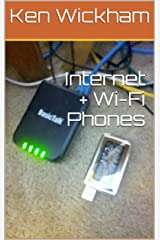 Internet + Wi-Fi Phones