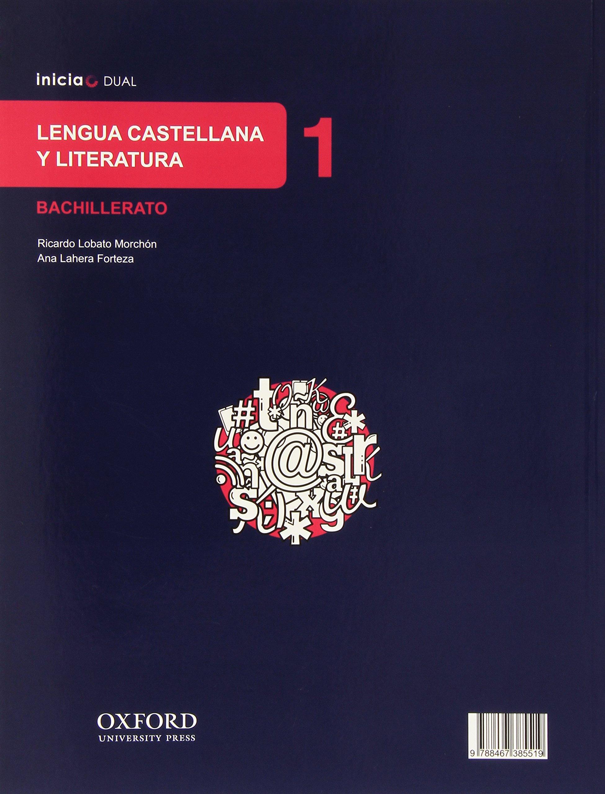 Lengua castellana y literatura : 1 bachillerato : inicia dual : libro del  alumno: Amazon.co.uk: Varios autores: 9788467385519: Books