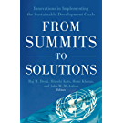From Summits to Solutions: Innovations in Implementing the Sustainable Development Goals (English Edition)