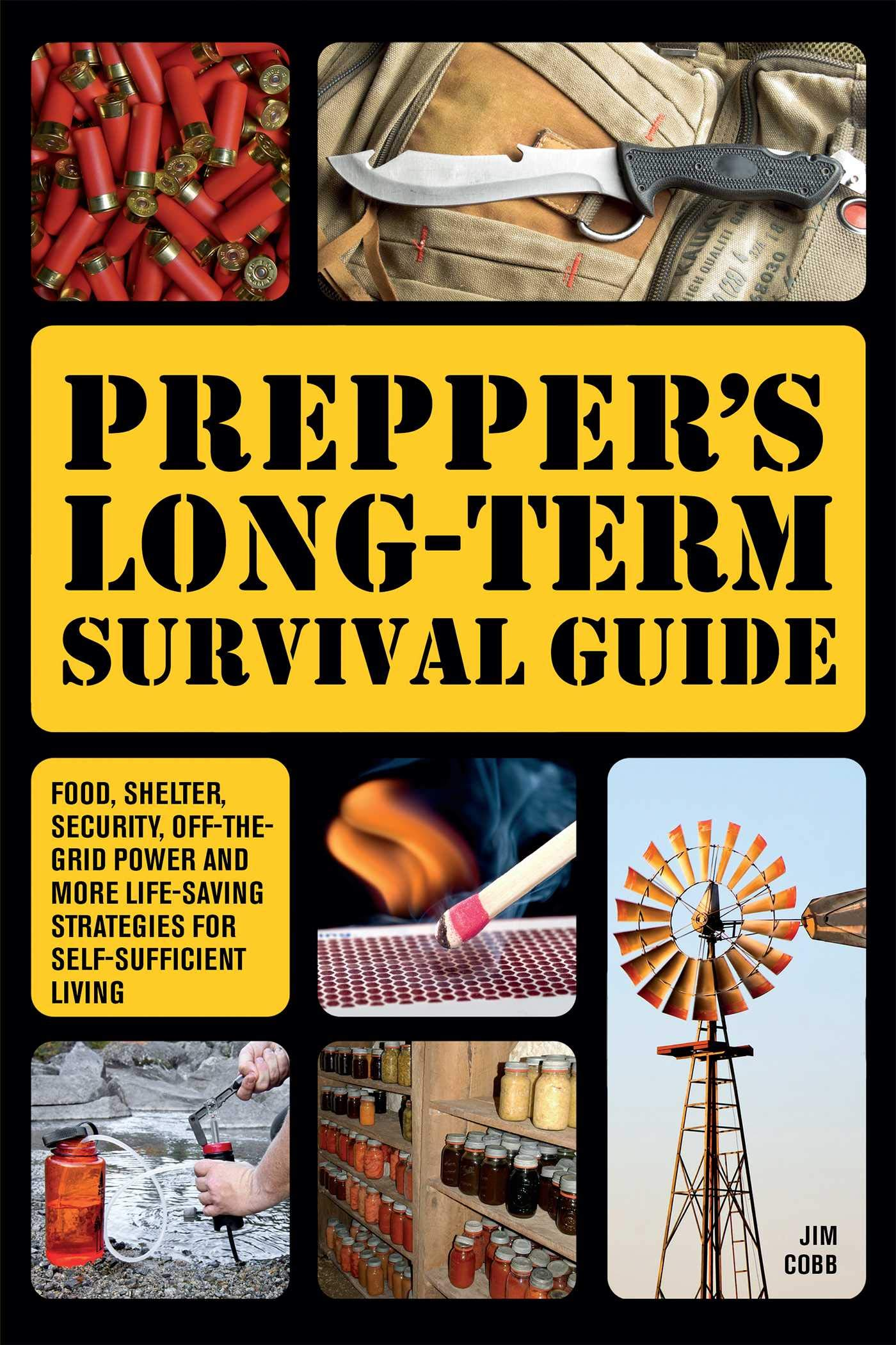 Prepper S Long Term Survival Guide Food Shelter Security Off