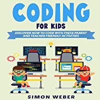 Coding for Kids: Discover How to Code with These Parent and Teacher Friendly Activities