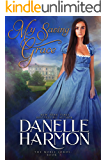 My Saving Grace (The Noble Lords Book 3)