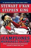 Campeones Mundiales Al Fin! (Faithful): Como Los Medias Rojas Lograron Ganar La Serie del 2004 (Two Diehard Boston Red Sox Fans Chronicle the Historic