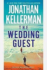 The Wedding Guest: An Alex Delaware Novel Kindle Edition