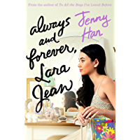 Always and Forever: Lara Jean (To All the Boys Trilogy 3)