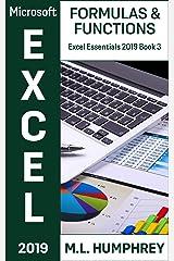Excel 2019 Formulas & Functions (Excel Essentials 2019 Book 3) Kindle Edition