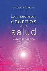 Los Secretos Eternos De La Salud (Spanish Edition) Paperback
