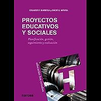 Proyectos educativos y sociales: Planificación, gestión, seguimiento y evaluación (EE nº 125)