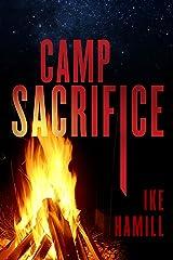 Camp Sacrifice Kindle Edition