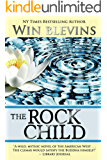The Rock Child: An Adventure of the Heart! (American Dreamers Book 4)