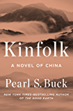 Kinfolk: A Novel of China (Oriental Novels of Pearl S. Buck)