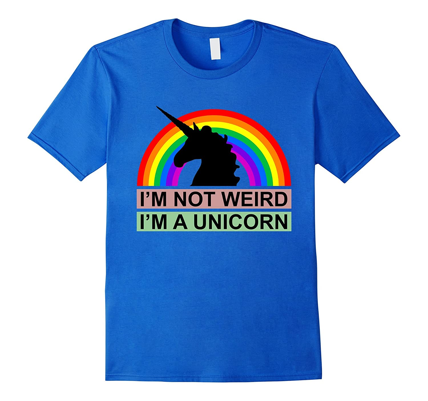 b42a27f0857f30 Im Not Weird Im A Unicorn Rainbow T-shirt-TD – Teedep