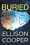 Buried: A Novel (Agent Sayer Altair (2))