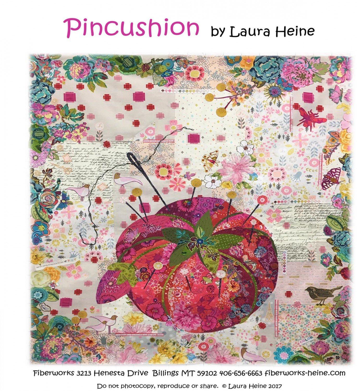 LHFWPINCUS30 41 x 45 Pincushion Collage Applique Quilt Pattern by Laura Heine from Fiberworks Inc