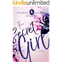 The Secret Girl: A High School Bully Romance (Adamson All-Boys Academy Book 1)