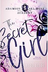 The Secret Girl: A High School Bully Romance (Adamson All-Boys Academy Book 1) Kindle Edition