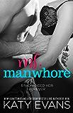 Ms. Manwhore: A Manwhore Series Novella (The Manwhore Series)