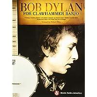 Bob Dylan for Clawhammer Banjo: Instrumental Album