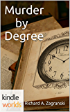 Veronica Mars - the TV series: Murder by Degree (Kindle Worlds Novella)