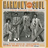Harmony Of The Soul ~ Vocal Groups 1962-1977