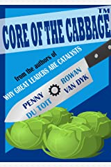 Core of the Cabbage Kindle Edition